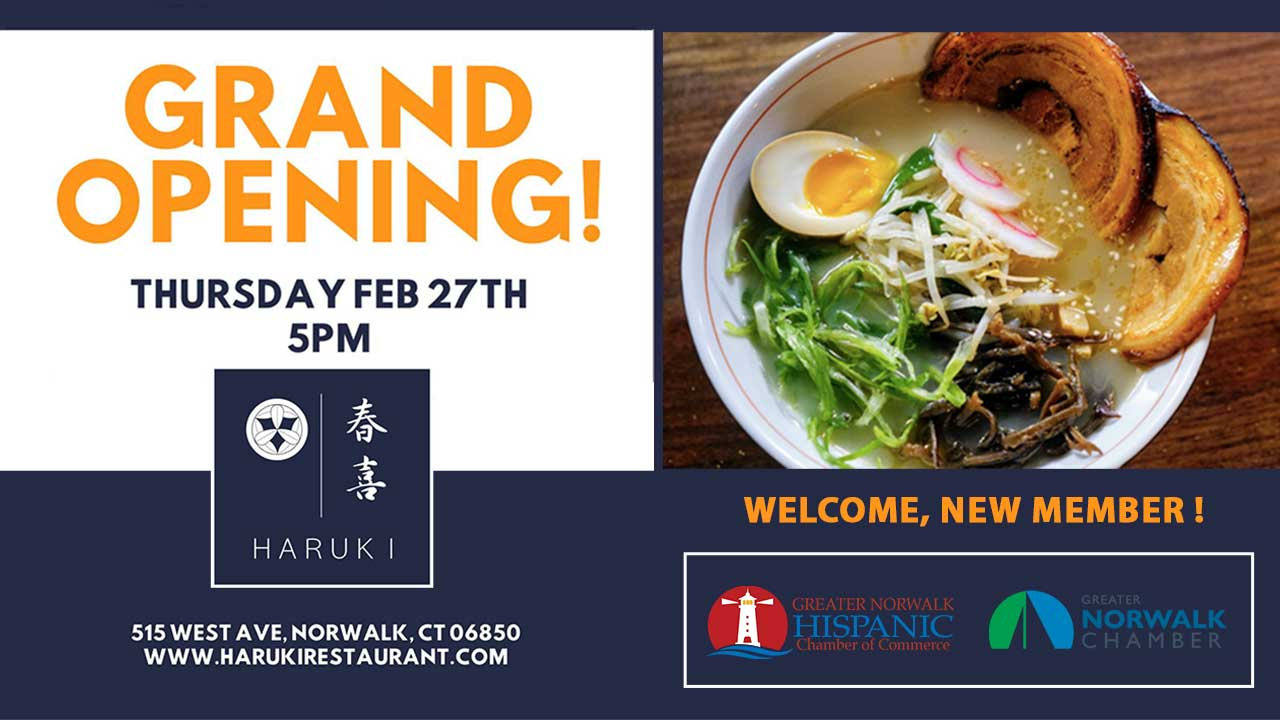 Haruki Ramen & Izakaya Grand Opening Greater Norwalk Hispanic Chamber of Commerce