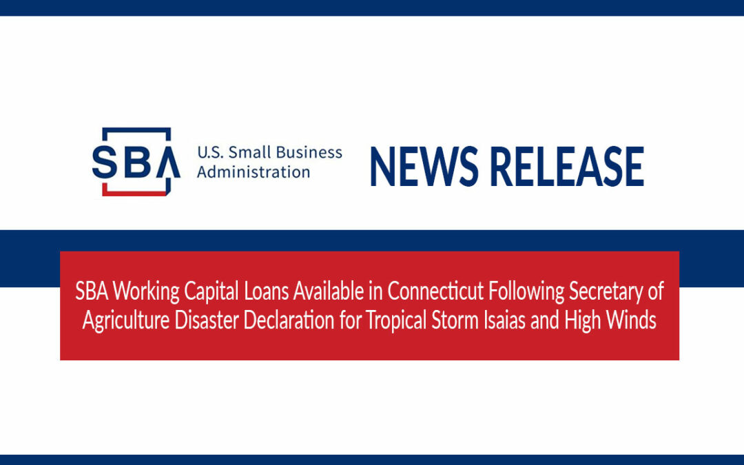 SBA Working Capital Loans Available in CT for Tropical Storm Isaias and High Winds