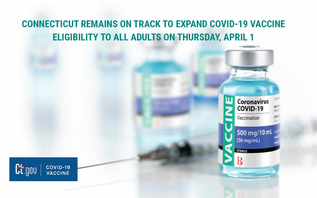 CT on Track To Expand COVID-19 Vaccine Eligibility To All Adults on Thursday, April 1
