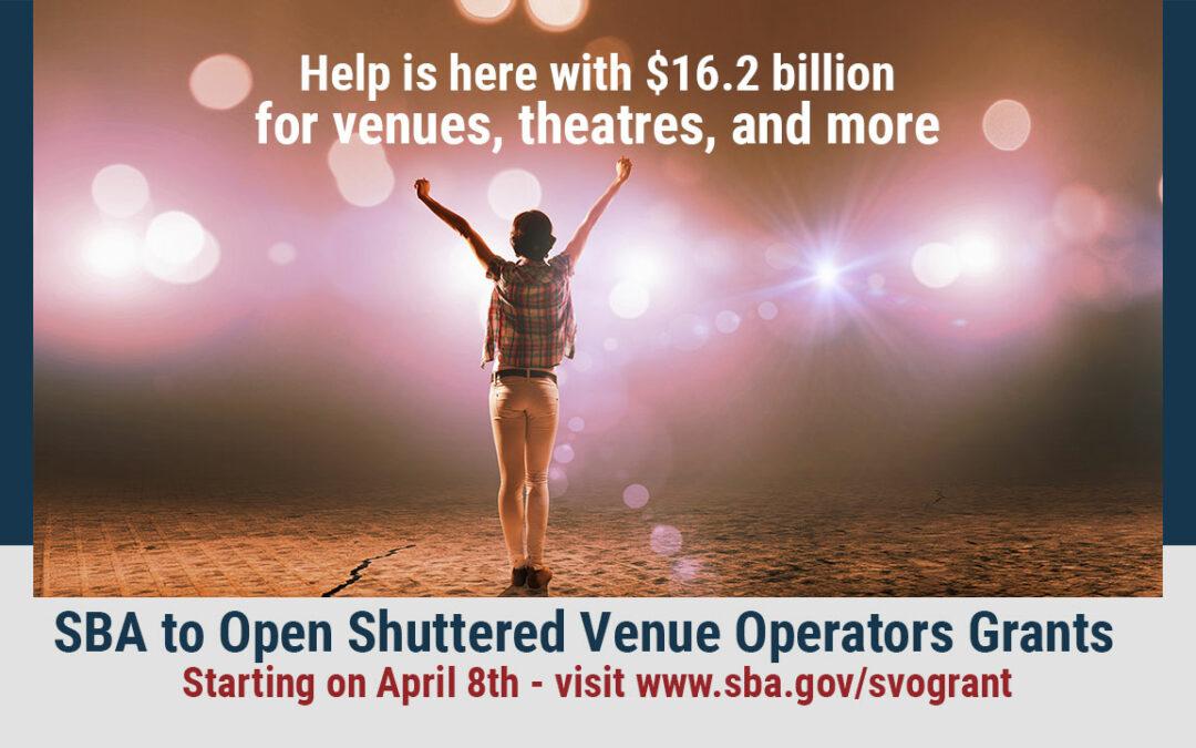 SBA to Open Shuttered Venue Operators Grants (SVOG)
